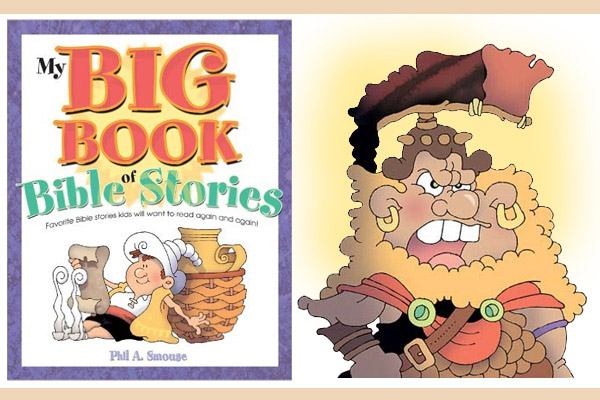 My BIG Book of Bible Stories - Phil A. Smouse
